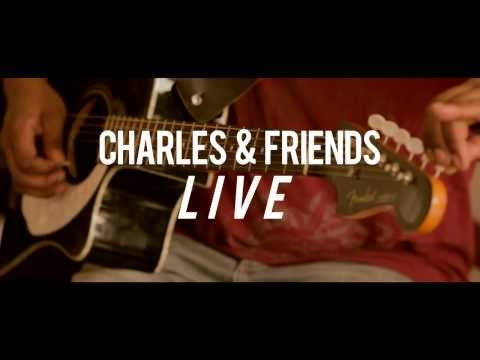 "Charles & Friends LIVE - ""Still Haven't Found What I'm Looking For"" (U2 Cover) - Ep.1 pt 2"