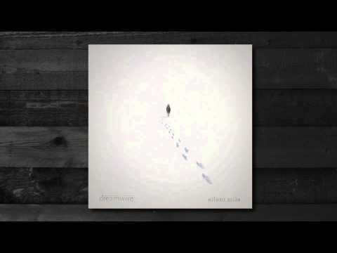 Dreamwire - Silent Mile
