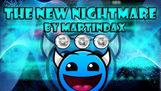 The New Nightmare-By Martindax-[Ultra Easy Demon]-TheSilentDash GD