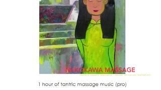 "1 hour+ of wonderful tantric massage (""Trance Awake Massage"" by Gilles Snowcat)"