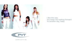 PYT: 07. I Like The Way (The Kissing Game) (Lyrics)