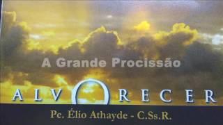 09 - A Grande Procissão