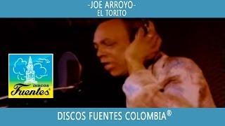 El Torito / Joe Arroyo - [ Discos Fuentes ]