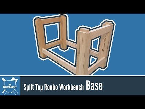 TWK Split Top Roubo Workbench: The Base