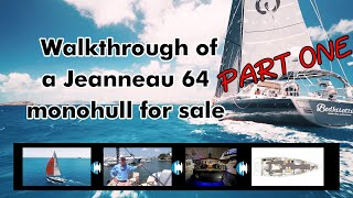 "Walkthrough of a Jeanneau 64 Monohull Sailboat for sale ""Bodhisattva"" | Part 1 Boat's Exterior"