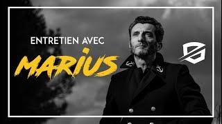 Interview de Marius