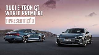 Audi e-tron GT World Première - Apresentação