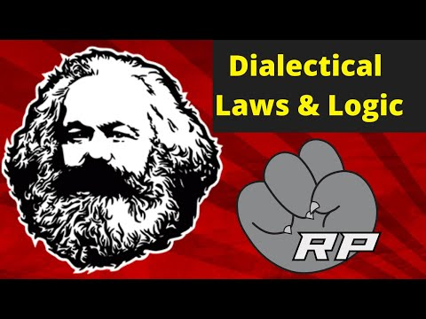 Marx 101: Dialectical Laws and Logic | Red Plateaus