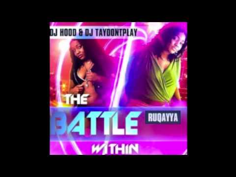 Ruqayya- Baddest Girl (Battle Within Mixtape)