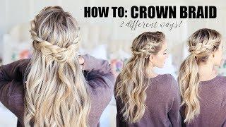 How To Do A Crown Braid!!!  2 EASY WAYS | Twist Me Pretty