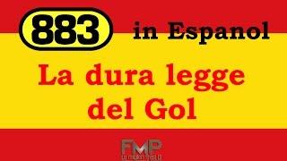 883 - La dura ley del gol (La dura legge del Gol)