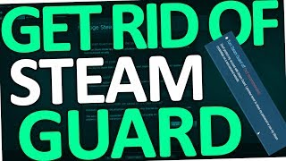 How to get rid of Steam Guard restriction (2017)