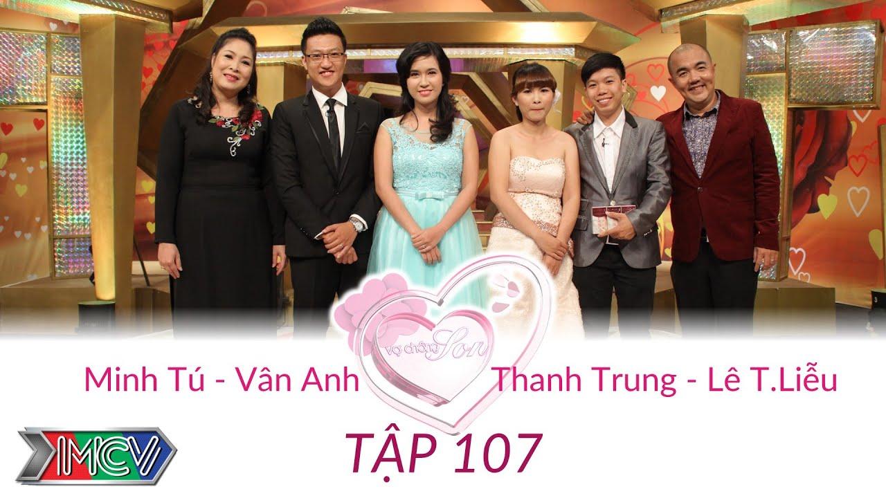 Thanh Trung - Lê T.Liễu và Minh Tú - Vân Anh | VỢ CHỒNG SON | Tập 107 | 150823