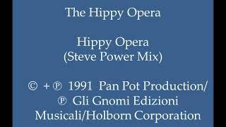 The Hippy Opera   Hippy Opera (Steve Power Mix)
