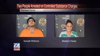 Two People in Cherokee County Arrested on Controlled Substance Charges
