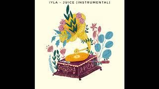 Iyla   Juice (Instrumental With Background Vocal)