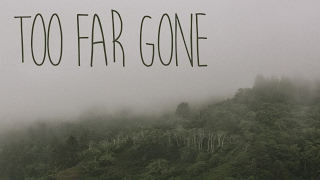 Sir Sly : Too Far Gone | Animated Lyric Video