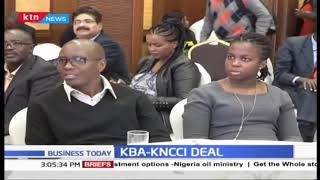 Kenya Bankers Association signs a deal with the KNCCI to promote micro-small and medium enterprises