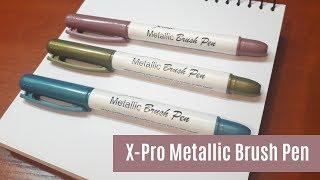 Metaliczne brushpeny, czyli X-Pro Metallic Brush Pen HD