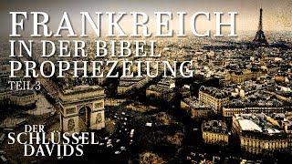 Frankreich verrät Amerika und erfüllt die Bibelprophezeiung - Teil 3