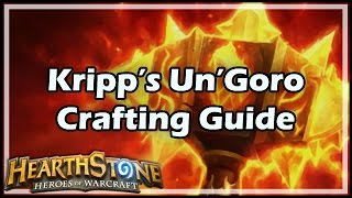 [Hearthstone] Kripp's Un'Goro Crafting Guide