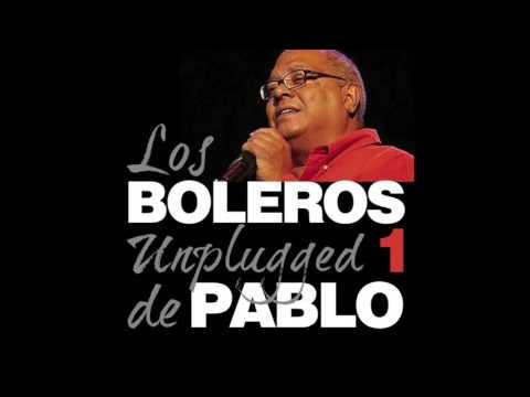 Pablo Milanés, Boleros Unplugged, Vol. 1 (Full Album)
