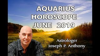 Aquarius: June 2019 Monthly Horoscope - Romance Is in the Air Take