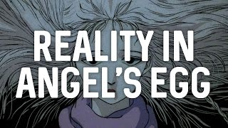Reality In Angels Egg