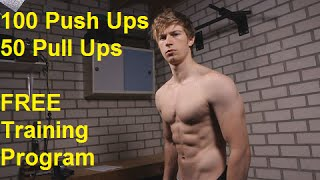100 Push Ups And 50 Pull Ups In A Row: FREE Programs!