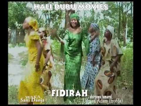 FIDIRAH WAKA 3 (Hausa Songs / Hausa Films)