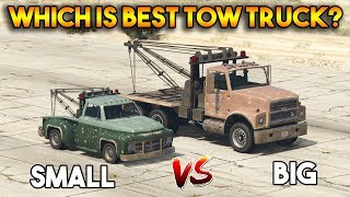 GTA 5 ONLINE : BIG TOW TRUCK VS SMALL TOW TRUCK (WHICH IS BEST TOW TRUCK?)