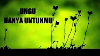 Gambar cover Ungu - Hanya Untukmu (Lirik)