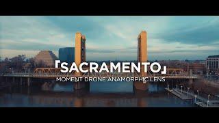 「Sacramento」(Moment Drone Anamorphic Lens)