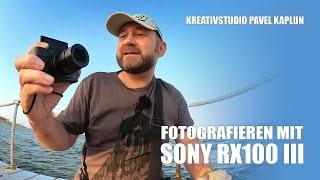 Fotografieren mit Sony RX100 III