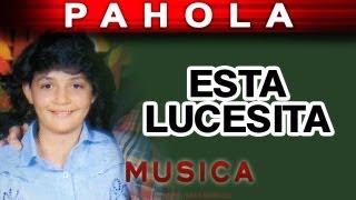 Pahola Marino - Esta Lucesita (musica)