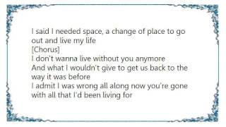 Chris Cagle - I Don't Wanna Live Lyrics