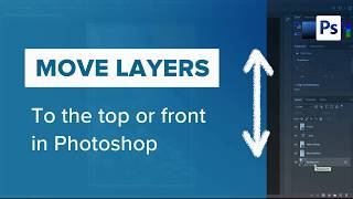 How to Bring Layer to the Front in Photoshop With Shortcuts