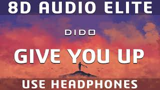 Dido - Give You Up (8D Audio Elite)