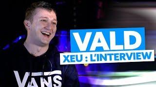 Interview Vald : son album XEU, le vrai-faux leak, JUL, Alkpote, Sofiane...