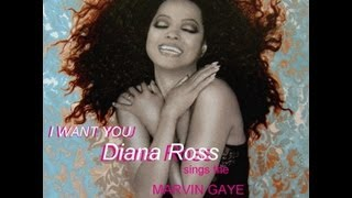 i want you - diana ross