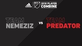 Team Nemeziz vs. Team Predator | adidas MLS Combine 2018