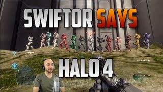 Halo 4 - First Swiftor Says Match! | Swiftor