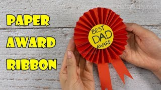 Award Ribbon For Dad | DIY Fathers Day Gift Ideas | Craft For Kids