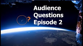 Answering Your Questions - Episode #2