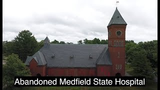 The Abandoned Medfield State Hospital