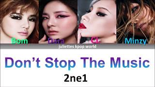 2ne1-Don't Stop The Music (color coded han/rom/eng lyrics)