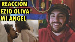 Ezio Oliva   Mi Angel (Video Oficial) (REACCIÓN)