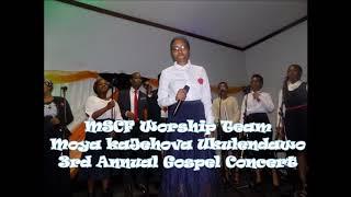 MSCF Worship Team UMoya KaJehova Ukulendawo (#3GC)