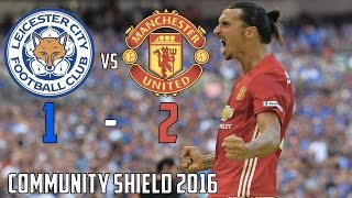 Leicester City Vs Manchester United 12 Community Shield All Goals & Highlights 07/08/16 2016 HD