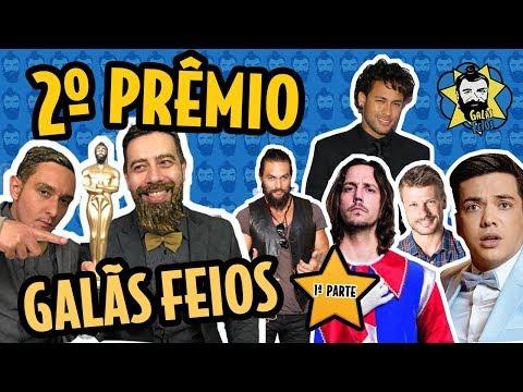 PRÊMIO Galãs Feios  (1ª pt.) - Pior Moda / Cinema / Música / Esporte | Galãs Feios